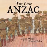 The Last ANZAC Explaining ANZAC Day for kids