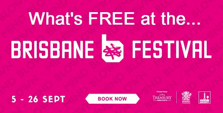 Free things at the Brisbane Festival