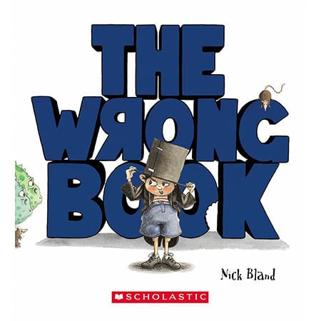 The Wrong Book by Nick Bland
