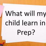 What will my child learn in prep