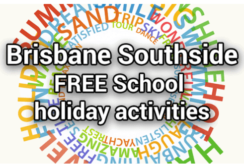 Brisbane southside school holiday activities