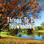 Toowoomba small lake, with caption Things To Do Toowoomba