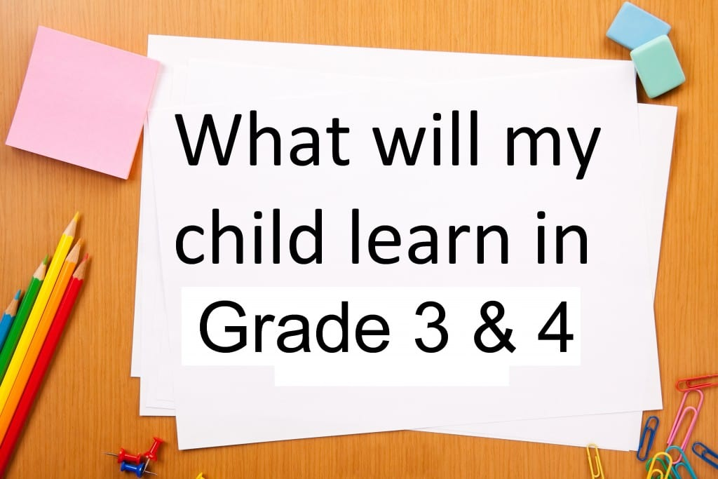 what-will-my-child-learn-in-grade 3 and 4 curriculum