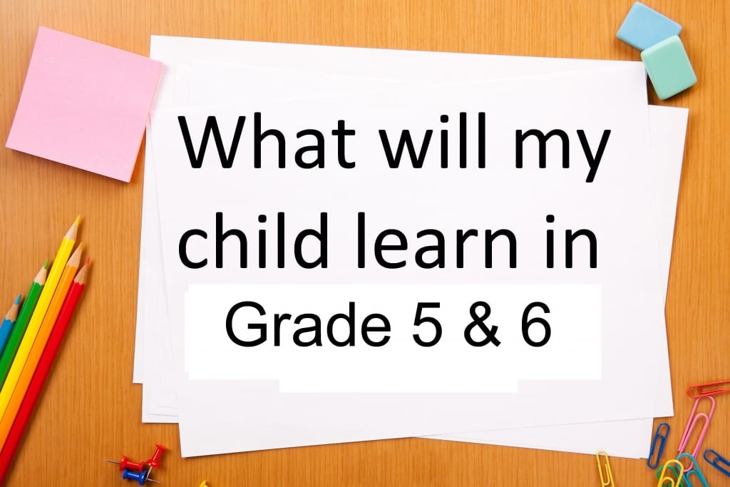 what-will-my-child-learn-in-grade-5-6-curriculum