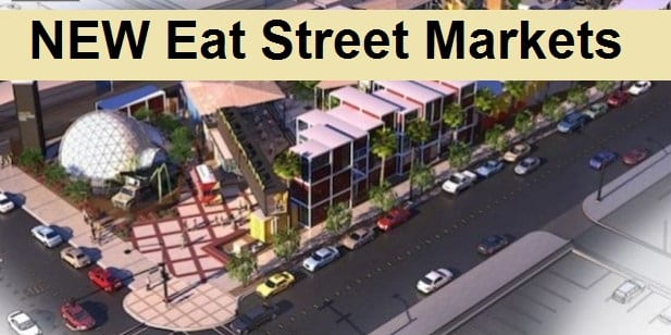 NEW Eat Street Markets