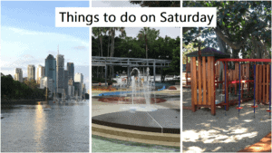 things to do on a Saturday in Brisbane
