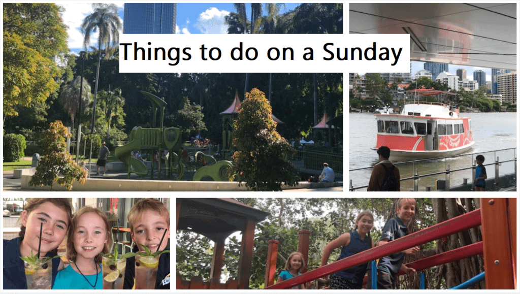Things to do on a Sunday in Brisbane