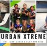 Urban Xtreme Hendra Indoor play