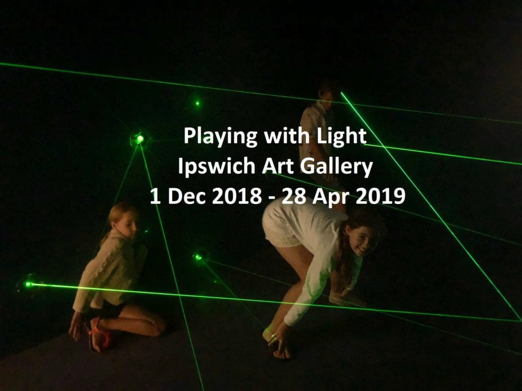 Playing with Light - Ipswich Art gallery