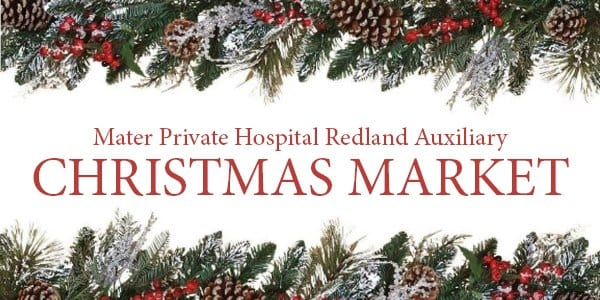Mater Private Hospital Redland Auxiliary's Christmas Market