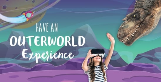 Have an Outer World Experience!
