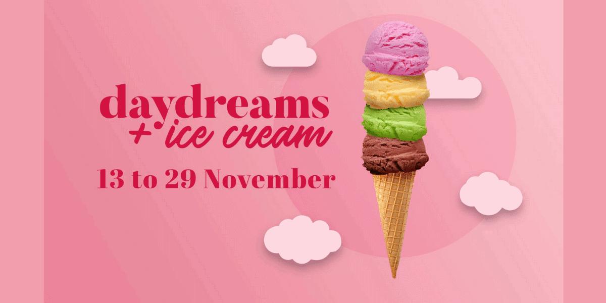Daydreams & Ice Creams