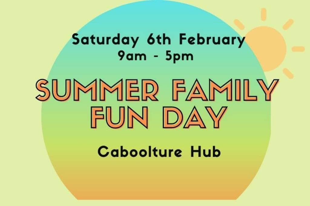 Caboolture Hub Family Fun Day