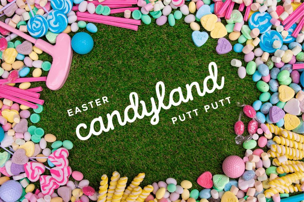 Easter Candyland Putt Putt Victoria Park
