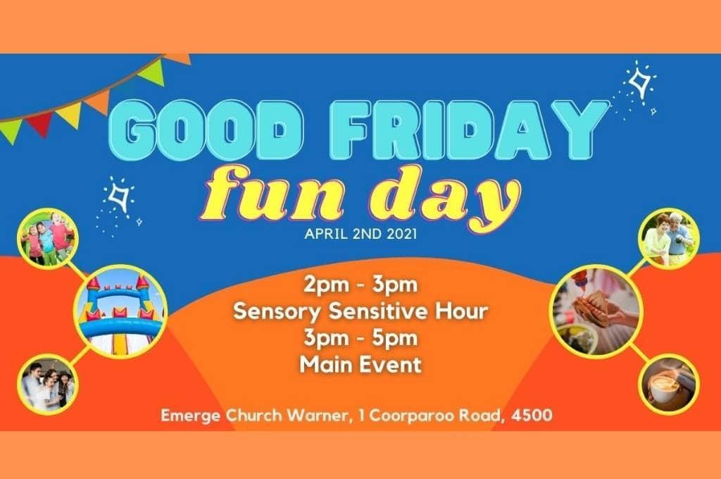 Good Friday Fun Day Warner