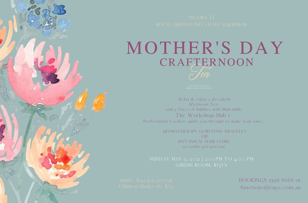 Mothers Day Crafternoon Tea