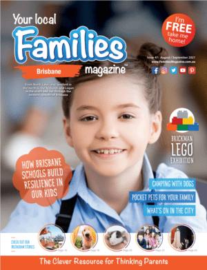 Families Magazine Brisbane Issue 47 AUG-SEP21 COVER